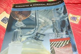 Chemistry & Chemical Reactivity (Chem 115/116)
