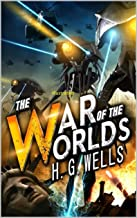 The War of the Worlds Illustrated (English Edition)