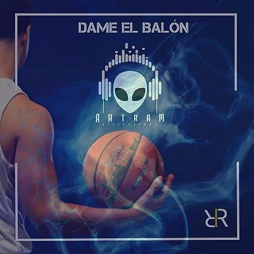 Dame el Balon [Explicit] de Ahtram El Negrolo en Amazon Music ...