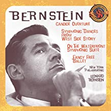 Bernstein: Candide Overture / Symphonic Dances from West Side Story / On the Waterfront - Symphonic Suite / Fancy Free Ballet