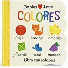 Babies Love Colores / Babies Love Colors (Spanish Edition)