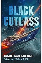 Black Cutlass (Privateer Tales Book 19) Kindle Edition