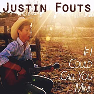 If I Could Call You Mine