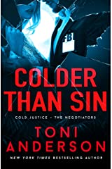 Colder Than Sin: A totally addictive romantic thriller you won't be able to put down (Cold Justice - The Negotiators Book 2) Kindle Edition