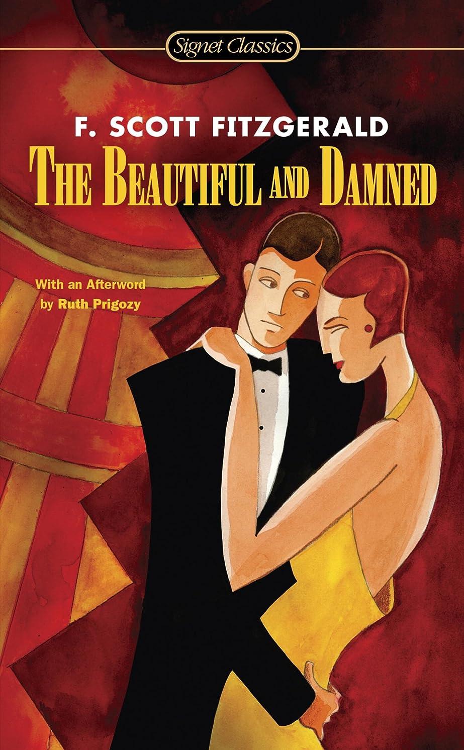 いま先リブThe Beautiful and Damned (Signet Classics) (English Edition)