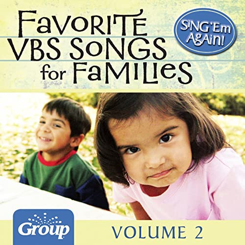 Sing 'Em Again: Favorite Vacation Bible School Songs for