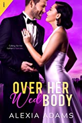 Over Her Wed Body Kindle Edition