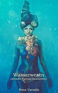 Wasserwesen: erotische Fantasy Geschichten (German Edition)