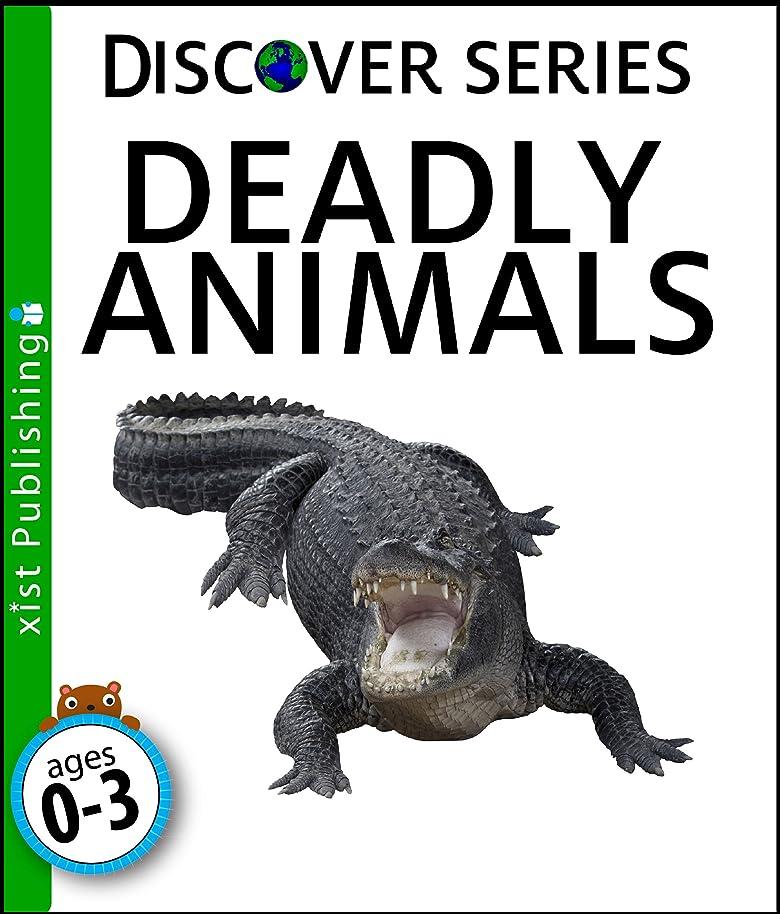 襲撃ダイヤル認めるDeadly Animals (Discover Series) (English Edition)