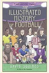 The Illustrated History of Football ハードカバー