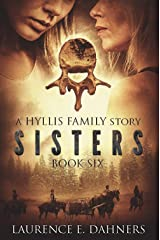 Sisters (a Hyllis Family story #6) Kindle Edition