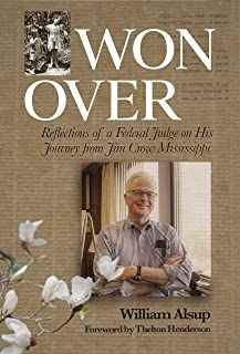 Won Over: Reflections of a Federal Judge on His Journey from Jim Crow Mississippi