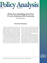 If You Love Something, Set It Free: A Case for Defunding Public Broadcasting (PA 697)