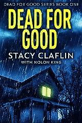 Dead For Good Kindle Edition