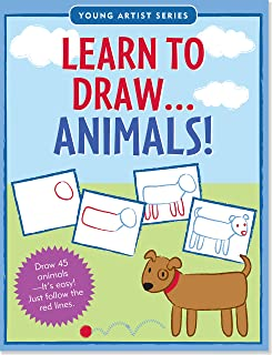 Learn To Draw Animals! (Easy Step-by-Step Drawing Guide) (Young Artist)