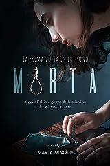 LA PRIMA VOLTA IN CUI SONO MORTA Formato Kindle