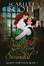 The Night Before Scandal (Heart's Temptation Book 7)