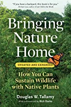 Bringing Nature Home: How You Can Sustain Wildlife with Native Plants, Updated and Expanded PDF