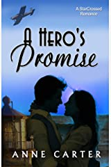 A Hero's Promise (StarCrossed Romance Book 2) Kindle Edition