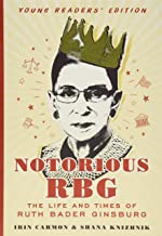 Notorious RGB Young Readers' Edition: The Life and Times of Ruth Bader Ginsburg