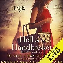 Hell in a Handbasket: Rose Gardner Investigations, Book 3
