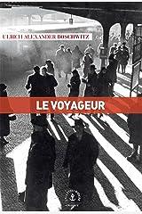 Le voyageur: roman (En lettres d'ancre) (French Edition) Kindle Edition