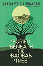Best buried beneath the baobab tree Reviews
