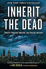 Inherit the Dead: A Novel Kindle Edition