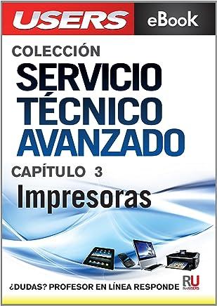 719aaf036a6 Servicio Técnico Avanzado: Impresoras (Colección Servicio Técnico Avanzado  nº 3) (Spanish Edition