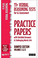 11+ Verbal Reasoning Tests for GL Assessment Practice Papers with Detailed Answers & Challenging Words Lists Bumper Edition: Volumes I & II (Ages 10-11) Kindle Edition
