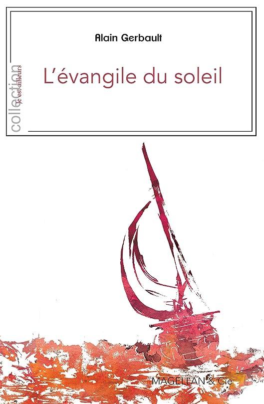 移行する首相突撃L'évangile du soleil: Plaidoyer pour la Polynésie (Je est Ailleurs) (French Edition)
