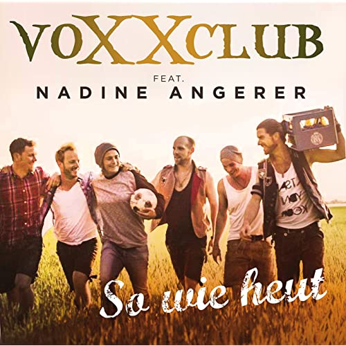 So wie heut (Pop-Mix) [feat. Nadine Angerer]