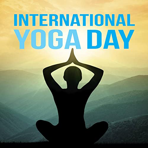 International Yoga Day (Anthem 2016) (Spiritual Music for ...
