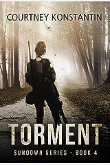 Torment (Sundown Series Book 4) Kindle Edition