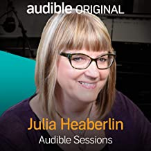 Julia Heaberlin: Audible Sessions: FREE Exclusive Interview