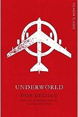 Underworld: Picador Classic Kindle Edition