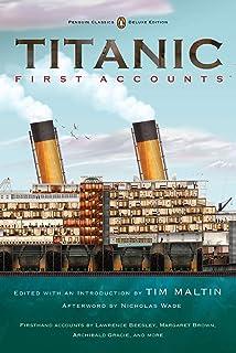 Titanic: First Accounts (Penguin Classics Deluxe Edition)