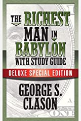 The Richest Man In Babylon with Study Guide: Deluxe Special Edition (English Edition) eBook Kindle