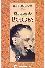El humor de Borges (Spanish Edition) Kindle Edition