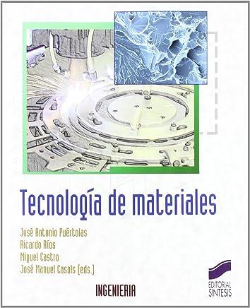Tecnologia de Materiales (Síntesis ingeniería)