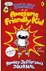 Diary of an Awesome Friendly Kid: Rowley Jefferson's Journal (Rowley Jefferson's Awesome Friendly Adventure Book 3) Kindle Edition
