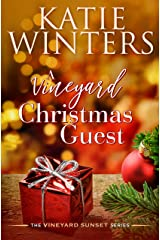 A Vineyard Christmas Guest (The Vineyard Sunset Series Book 11) Kindle Edition