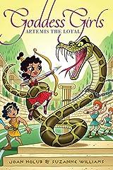 Artemis the Loyal (Goddess Girls Book 7) Kindle Edition