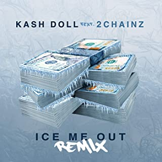 Ice Me Out [Clean] (Remix) [feat. 2Chainz]