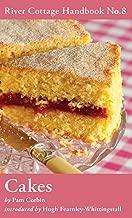 Cakes: River Cottage Handbook No.8