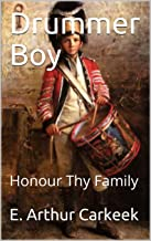Honour Thy Family: Drummer Boy Book 1