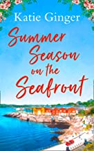 Summer Season on the Seafront: The perfect feel good romance for summer!