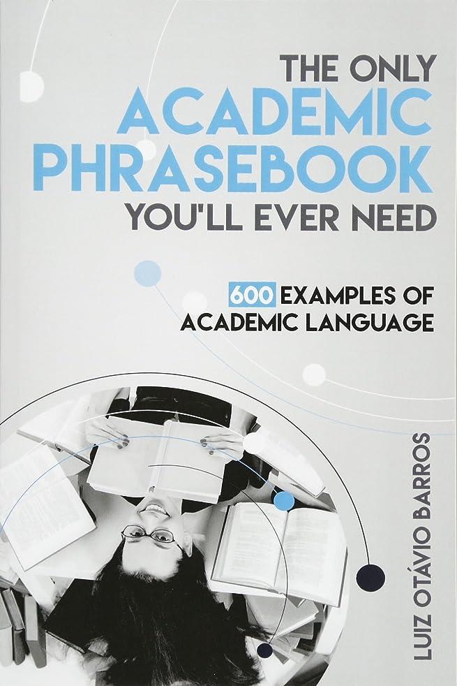 汚物壁紙ソーダ水The Only Academic Phrasebook You'll Ever Need: 600 Examples of Academic Language