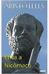 Ética a Nicômaco (Coleção Filosofia) eBook Kindle