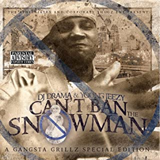 Can't Ban The Snowman [Explicit]